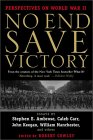 No End Save Victory by Robert Cowley, Stephen Ambrose
