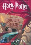 Harry Potter and The Chamber of Secrets by J.K. (Joanne) Rowling