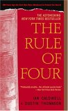 The Rule of Four by Ian Caldwell, Dustin Thomason