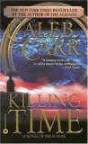 Killing Time by Caleb Carr