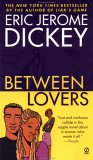 Between Lovers by Eric Jerome Dickey