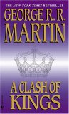 A Clash of Kings by George R R. Martin