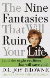 The Nine Fantasies That Will Ruin Your Life by Dr Joy Browne
