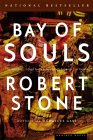 Bay of Souls by Robert Stone