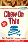 Chew on This by Eric Schlosser, Charles W. Wilson