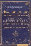 The Last Gentleman Adventurer