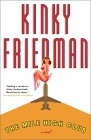 The Mile High Club by Kinky Friedman