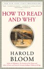 How To Read And Why by Harold Bloom