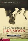 The Graduation of Jake Moon by Barbara Park