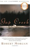 Gap Creek by Robert R. Morgan