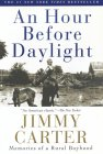 An Hour Before Daylight by Jimmy Carter