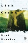 Lick Creek by Brad Kessler