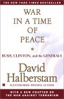War In A Time Of Peace by David Halberstam