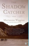 The Shadow Catcher by Marianne Wiggins