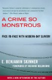 A Crime So Monstrous by E. Benjamin Skinner