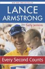 Every Second Counts by Lance Armstrong, Sally Jenkins