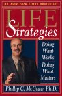 Life Strategies by Dr Phillip McGraw