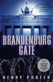 Brandenburg Gate by Henry Porter