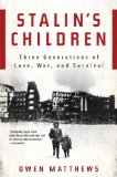 Stalin's Children by Owen Matthews