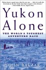 Yukon Alone by John Balzar