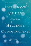 The Snow Queen by Michael Cunningham