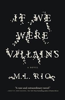 If We Were Villains by M L. Rio