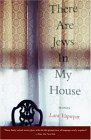 There Are Jews In My House by Lara Vapnyar