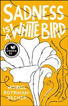 Book Jacket: Sadness Is a White Bird
