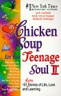 Chicken Soup for the Teenage Soul II by Mark Victor Hansen, Jack Canfield