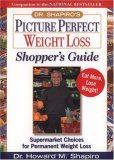 Dr. Shapiro's Picture Perfect Weight Loss by Howard M. Shapiro