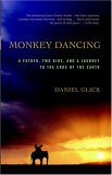 Monkey Dancing by Daniel Glick