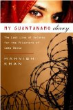 My Guantanamo Diary by Mahvish Khan
