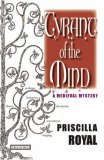 Tyrant of the Mind by Priscilla Royal