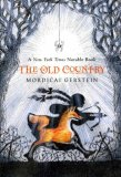 The Old Country by Mordicai Gerstein