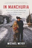In Manchuria by Michael Meyer