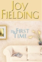 The First Time by Joy Fielding