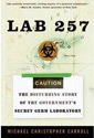 Lab 257 by Michael C. Carroll
