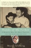 Hands of My Father by Myron Uhlberg