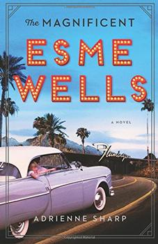 Book Jacket: The Magnificent Esme Wells