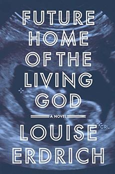 Book Jacket: Future Home of the Living God