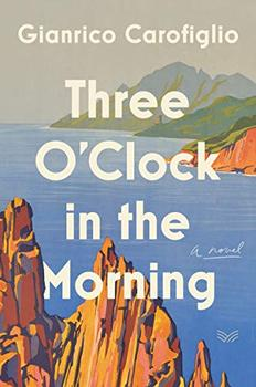 Three O'Clock in the Morning by Gianrico Carofiglio