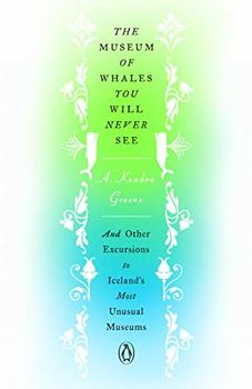 The Museum of Whales You Will Never See by Kendra Greene