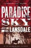 Paradise Sky by Joe R. Lansdale