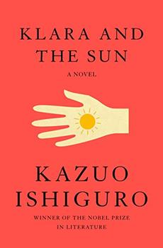 Klara and the Sun by Kazuo Ishiguro
