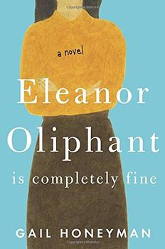 Eleanor Oliphant Is Completely Fine Book Jacket