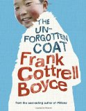 The Unforgotten Coat by Frank Cottrell Boyce
