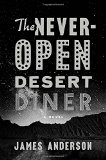 Book Jacket: The Never-Open Desert Diner