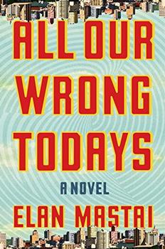 Book Jacket: All Our Wrong Todays