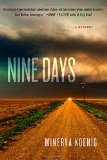 Nine Days by Minerva Koenig