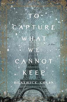 Book Jacket: To Capture What We Cannot Keep